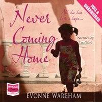 Never Coming Home - Evonne Wareham