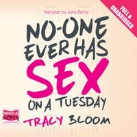No-One Ever Has Sex on a Tuesday - Tracy Bloom