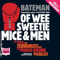 Of Wee Sweetie Mice and Men - Colin Bateman
