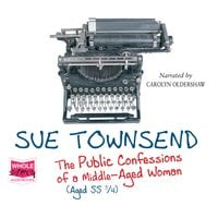 Public Confessions of a Middle Aged Woman - Sue Townsend