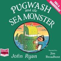 Pugwash and the Sea Monster - John Ryan