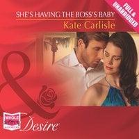 She's Having the Boss's Baby - Kate Carlisle