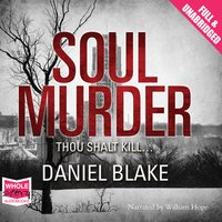 Soul Murder - Daniel Blake