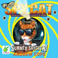 Spy Cat: Summer Shocker! - Andrew Cope
