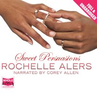 Sweet Persuasions - Rochelle Alers