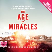 The Age of Miracles - Karen Thompson Walker