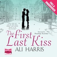 The First Last Kiss - Ali Harris