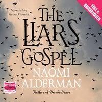 The Liars' Gospel - Naomi Alderman