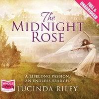 The Midnight Rose - Lucinda Riley