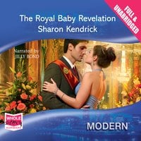 The Royal Baby Revelation - Sharon Kendrick