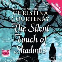 The Silent Touch of Shadows - Christina Courtenay