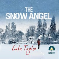 The Snow Angel - Lulu Taylor