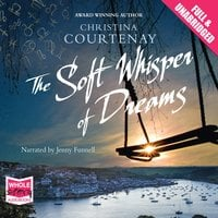 The Soft Whisper of Dreams - Christina Courtenay
