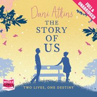 The Story of Us - Dani Atkins