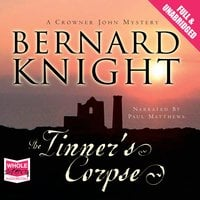 The Tinner's Corpse - Bernard Knight