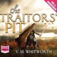 The Traitors' Pit - V.M. Whitworth