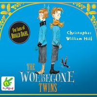 The Woebegone Twins - Christopher William Hill
