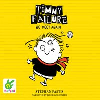 Timmy Failure: We Meet Again - Stephan Pastis