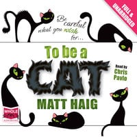 To Be a Cat - Matt Haig