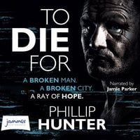 To Die For - Phillip Hunter
