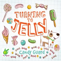 Turning to Jelly - Candy Guard