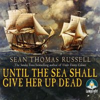 Until the Sea Shall Give Up Her Dead - Sean Thomas Russell