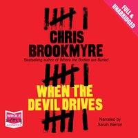 When the Devil Drives - Chris Brookmyre