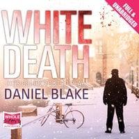 White Death - Daniel Blake
