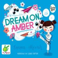 Dream on Amber - Emma Shevah