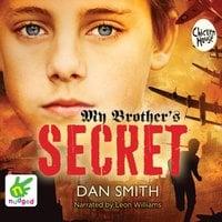 My Brother's Secret - Dan Smith