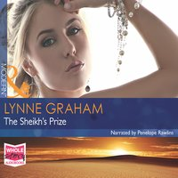 The Sheikh's Prize - Lynne Graham