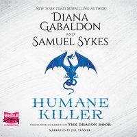 Humane Killer - Diana Gabaldon,Sam Sykes