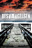 Besværgelsen - Morten Bracker