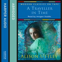 A Traveller in Time - Alison Uttley