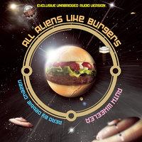 All Aliens Like Burgers - Ruth Wheeler