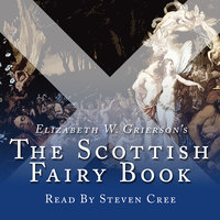The Scottish Fairy Book - Elizabeth W. Grierson