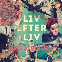 Liv efter liv - Kate Atkinson