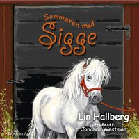 Sommaren med Sigge - Lin Hallberg