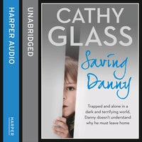 Saving Danny - Cathy Glass