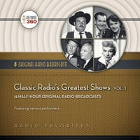 Classic Radio's Greatest Shows, Vol. 1 - Hollywood 360