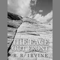 The Face Out Front - R.R. Irvine