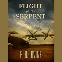 Flight of the Serpent - R.R. Irvine