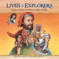 Lives of the Explorers - Kathleen Krull