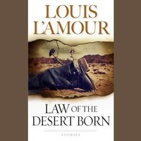 Law of the Desert - Louis L'Amour