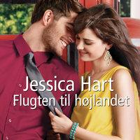 Flugten til højlandet - Jessica Hart