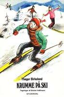Krumme på ski - Thøger Birkeland