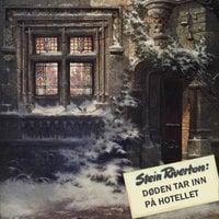 Døden tar inn på hotellet - Stein Riverton