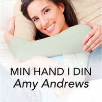 Min hand i din - Amy Andrews