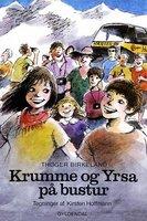 Krumme og Yrsa på bustur - Thøger Birkeland