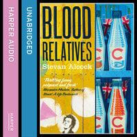 Blood Relatives - Stevan Alcock